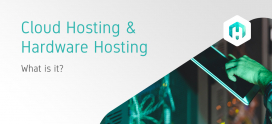 Cloudhosting & hardware hosting: What is it?